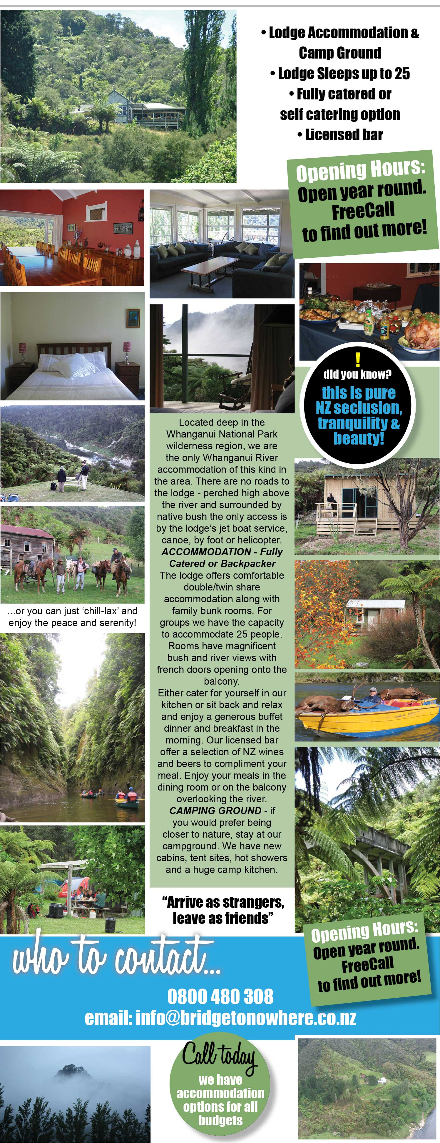 Welcome to the Bridge to Nowhere. Lodge Accommodation - Fully Catered Or Backpacker. Camp ground. Licensed bar. Activities, tramping, kayaking, jet boats tours. Whanganui River, Whanganui National Park