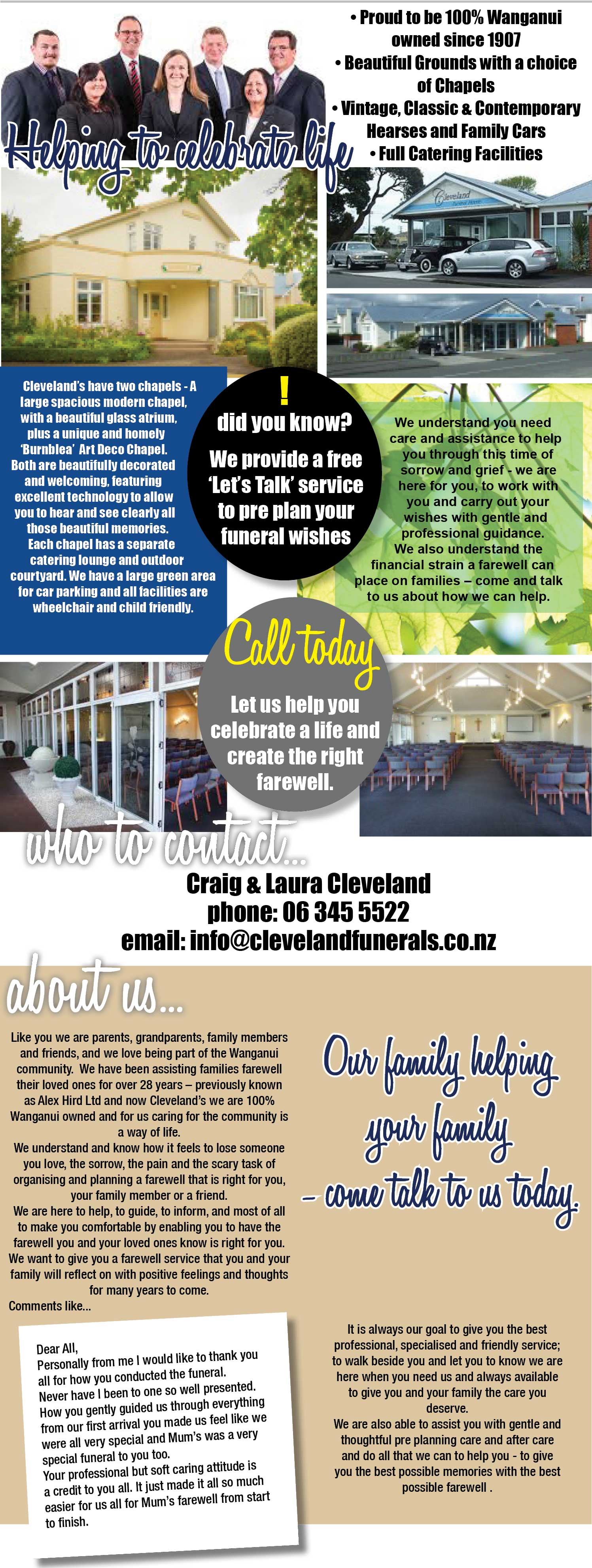 Cleveland Funeral Home. Funeral homes Wanganui. Wanganui's funeral home of choice. We have beautiful facilities and grounds. Fully qualified professional staff. Private chapel, catering services, natural, green funerals.